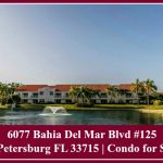 6077 Bahia Del Mar Blvd #125 St Petersburg FL 33715 | Condo for Sale
